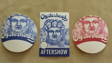 LOT OF 3 OYSTERHEAD BACKSTAGE PASSES AFTERSHOW