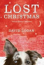 Lost Christmas by David Logan (2015, Hardcover)  NEW