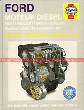 FORD Fiesta Escort Orion Mondeo 1.6 1.8 + Turbo : Revue Technique HAYNES