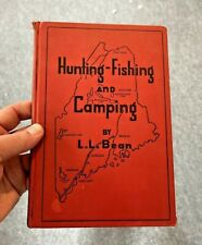 Hunting, Fishing, and Camping by L.L. Bean