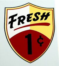 REGAL, FRESH, ONE CENT, WATER SLIDE DECAL # DR 1069 FOR VENDING