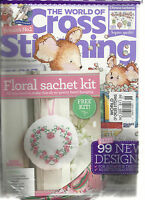 THE WORLD OF CROSS  STITCHING,   NO. 226  ( 99 NEW DESIGNS * FLORAL SACHET KIT )