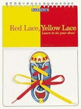 Red Lace, Yellow Lace: Learn to Tie Your Shoe! (Hardback or Cased Book)