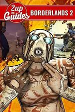 Borderlands 2 Strategy Guide and Game Walkthrough - Cheats, Tips, Tricks, and...