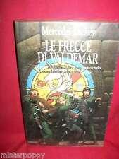 MERCEDES LACKEY Le frecce di Valdemar 1990 Fantacollana Nord Prima Ediz.