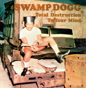 SWAMP DOGG - TOTAL DESTRUCTION TO YOUR MIND - gatefold cover BLACK VINYL LP