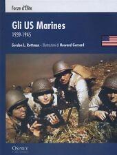 GLI US MARINES 1939 - 1945 -   guerre contemporanee    - Osprey RBA 2012