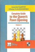 Schach - Karpov, Kalinitschenko: Complete Guide to the Queen´s Pawn Opening 2