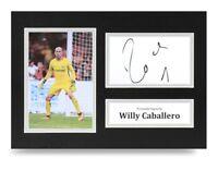 Willy Caballero Signed A4 Photo Display Chelsea Autograph Memorabilia + COA