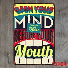 Metal Tin Sign open your mind before your mouth Decor Bar Pub Home Vintage Retro