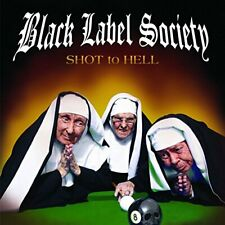 Black Label Society - Shot To Hell (NEW CD)