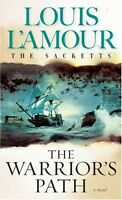 The Warriors Path: The Sacketts: A Novel by Louis LAmour