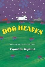 DOG HEAVEN by Cynthia Rylan a Hardcover kids book FREE SHIPPING death/comfort