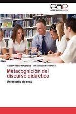 NEW Metacognición del discurso didáctico: Un estudio de caso (Spanish Edition)