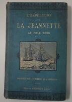 L'expédition de la Jeannette au Pole Nord Cartonnage RARE Gravures Ed Dreyfous