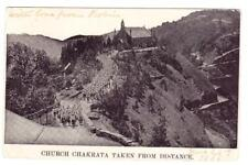 India EdwVII-SG#123-CHAKRATA 28/JU/06-ATTARAKHAND-postcard view CHURCH CHAKRATA