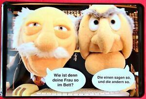 Blechschild 20x30 Muppets Waldorf & Statler Wie ist deine Frau im Bett Spruch