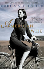 Curtis Sittenfeld - American Wife (Paperback) 9780552775540