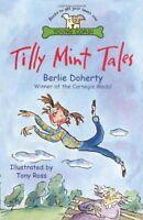 Tilly Mint Tales,Berlie Doherty, Tony Ross