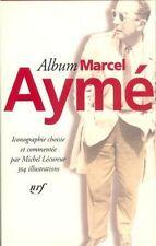 RARE EO BIBLIOGRAPHIE + MICHEL LÉCUREUR : ALBUM PLEÏADE MARCEL AYMÉ