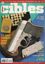 CIBLES N° 354--COLT POKER NINE DAO/7.65 AUX USA/RUGER SP101/SIG PRO/BOURGET 99