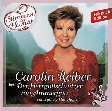 CAROLIN REIBER - LUDWIG GANGHOFER: DER HERRGOTTSCHNITZER VON AMMERGAU / 2 CD-SET