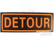"Detour Sign 11"" x 4"" Brand New Road Sign Replica Funny Boys Man Cave Garage"