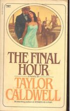 Final Hour by Taylor Caldwell (1982, Paperback)