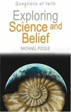 Exploring Science and Belief (Questions of Faith)