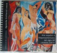 ARTE ESPAÑOL E HISPANOAMERICANO DEL SIGLO XX - LOURDES CIRLOT - AGENDA CULTURAL