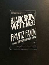 Black Skin, White Masks by Frantz Fanon (2008, Trade Paperback, Revised edition)