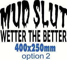 Mud slut Wetter the better sticker