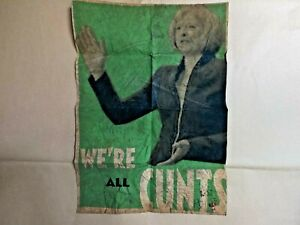 BILLY CHILDISH : THERESA MAY, WE'RE ALL C***S. LIMITED EDITION PRINT