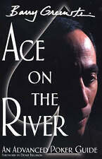 Ace on the River: An Advanced Poker Guide, Barry Greenstein | Paperback Book | G