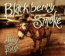 BLACKBERRY SMOKE - HOLDING ALL THE ROSES [CLEAN VERSION] [DIGIPAK] NEW CD