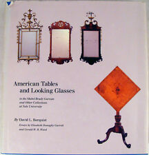 American Tables and Looking Glasses in the Mabel Garvan and Other Collections at