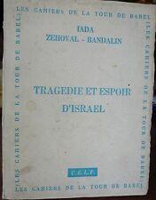 Tragédie et espoir d' Israel, Iada Zehoval, Dédicavé, 1964, World FREE Shipping*