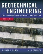 Geotechnical Engineering: Soil and Foundation Principles and Practice, 5th Ed.,