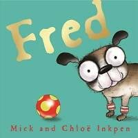Fred by Inkpen, Mick (Hardback book, 2016)