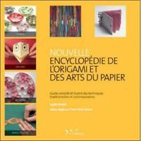 Nouvelle encyclopédie de l'origami et des arts du papier - Ayako Brodek L'inédit