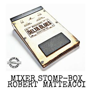 Delta blues Mixer & stomp-box guitar Foot drums one man band Robert Matteacci