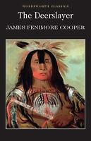 Classics Library: The Deerslayer by James Fenimore Cooper (1998, Paperback)