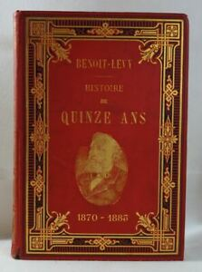 Edmond BENOIT-LEVY Histoire de QUINZE ANS 1870 - 1885 cartonnage illustré RARE