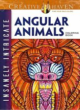 Adult Coloring: Creative Haven Insanely Intricate Angular Animals Coloring Book
