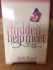 The Hidden Help Meet: Stand By Your Man by Debi Pearl & Denny Kenaston BRAND NEW