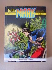 Tutto MARK n°2  Ristampa Comandante MARK Bonelli  [G655] BUONO