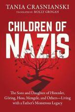 Children of Nazis: The Sons and Daughter of Himmler, Goring, Hoss, Mengele, and