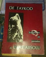 DE FAYKOD  - Sculptures et Pensées de l'Art Absolu - Imp. Hardy.