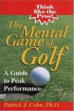The Mental Game of Golf: A Guide to Peak Performan