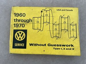 Volkswagen VW Without Guesswork 1960 through 1970 Types 1,2,3 Service Manual